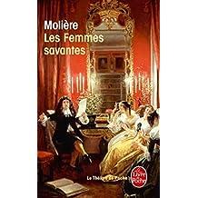 FEMMES SAVANTES (LES)