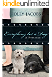 Everything but a Dog (Everything But…Series Book 6)