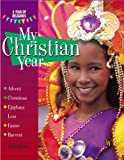 My Christian Year