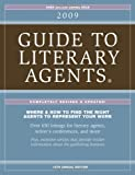 2009 Guide to Literary Agents, Chuck Sambuchino, 1582975485
