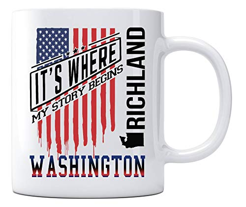 Richland Washington It's Where My Story Begins Country Coffee Mug Gift Independence Day Decoration, American Independence Day Celebration Funny Coffee Cup for Mom Dad Friends 11oz