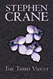 The Third Violet, Stephen Crane, 1603125183