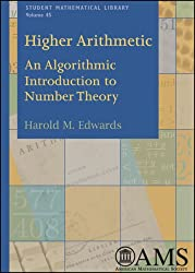 Higher Arithmetic: An Algorithmic Introduction to Number Theory (Student Mathematical Library, vol.45)