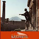 iJourneys Pompeii: City Frozen in Time | Elyse Weiner