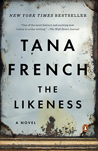 "NYT bestselling author Tana French ""inspires cultic devotion in readers"" (New Yorker). Find out why today!  The Likeness (Dublin Murder Squad) by Tana French"