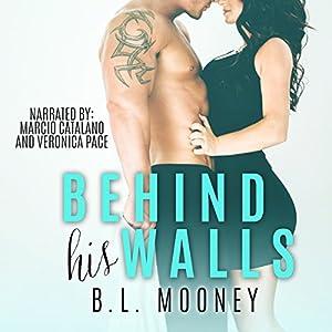Behind His Walls Audiobook