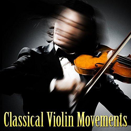(Classical Violin Movements)