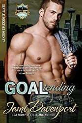 Goaltending: Seattle Sockeyes Hockey (Game On in Seattle Book 7)