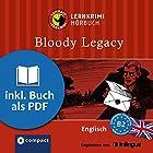 Bloody Legacy (Compact Lernkrimi Hörbuch): Englisch Niveau B2 - inkl. Begleitbuch als PDF Hörbuch von Michael Bacon Gesprochen von: Oliver Grice