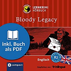 Bloody Legacy (Compact Lernkrimi Hörbuch)