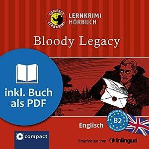 Bloody Legacy (Compact Lernkrimi Hörbuch) Hörbuch