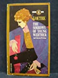 The Sorrows of Young Werther and Selected Stories (Signet Classic, No. CE1736)