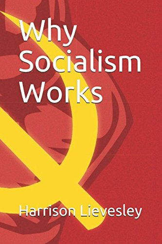 Why Socialism Works cover