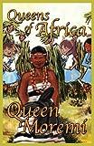 Queen Moremi: Queens of Africa Book 3