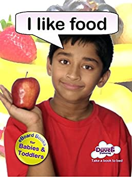 I Like Food (I Like Reading) (English Edition) de [Publishing, Duvet]