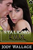 Stalking Evan (Felidae Series Book 2)