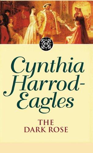 Eagle Rose - The Dark Rose: The Morland Dynasty, Book 2