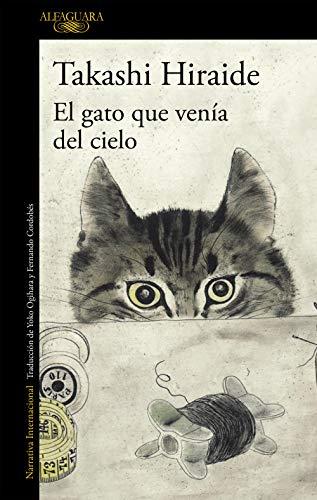 El gato que venía del cielo (Spanish Edition) by [Hiraide, Takashi]