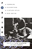 Foxfire 5: Ironmaking, Blacksmithing, Flintlock