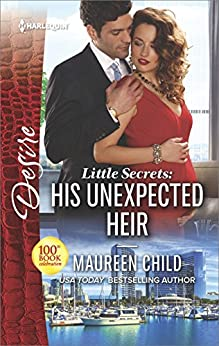 Little Secrets: His Unexpected Heir by [Child, Maureen]