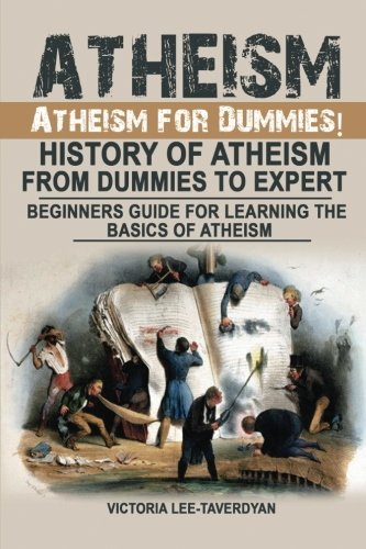 Atheism-Atheism-for-Dummies-History-of-Atheism-From-Dummies-to-Expert-Beginners-Guide-for-Learning-the-Basics-of-Atheism