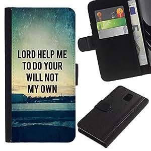 Billetera de Cuero Caso Titular de la tarjeta Carcasa Funda para Samsung Galaxy Note 3 III N9000 N9002 N9005 / BIBLE Lord Help Me To Do Your Will Not My Own / STRONG