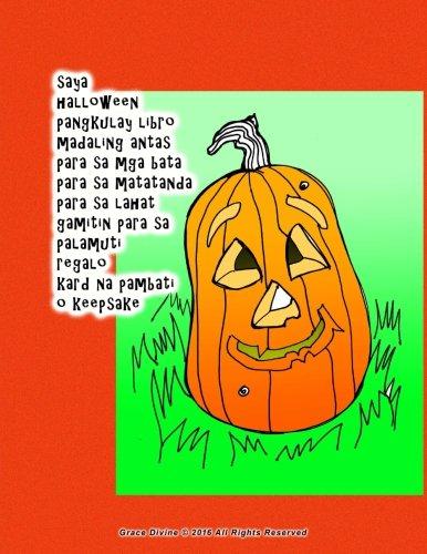 saya halloween pangkulay libro madaling antas para sa mga bata para sa matatanda para sa lahat gamitin para sa palamuti regalo kard na pambati o keepsake (Tagalog -