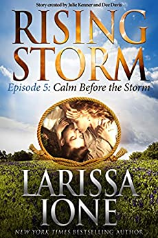 Calm Before the Storm: Episode 5 (Rising Storm) by [Ione, Larissa]