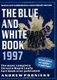 Blue and White Book 1997, Andrew Podnieks, 1550222856