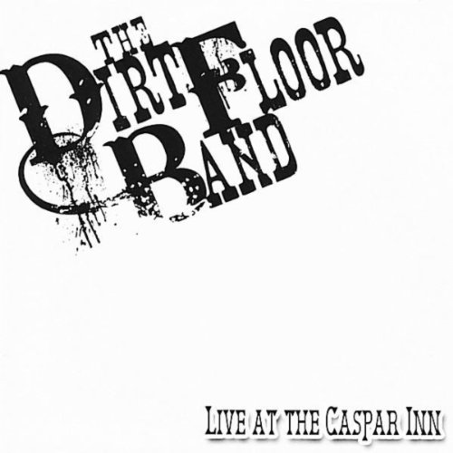 Live at the Caspar Inn [Explicit]