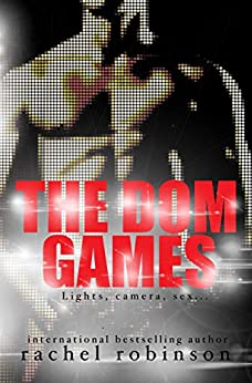 The Dom Games by [Robinson, Rachel]