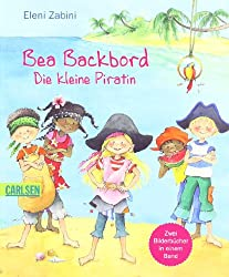 Bea Backbord - Die kleine Piratin: Bilderbuch-Sammelband