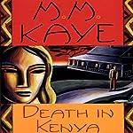 Death in Kenya | M. M. Kaye