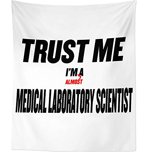Westlake Art Trust Me Im Almost A Medical Laboratory Scientist - Wall Hanging Tapestry - Sayings Artwork Home Decor Living Room - 68x80 Inch (2001-98D62) by Westlake Art
