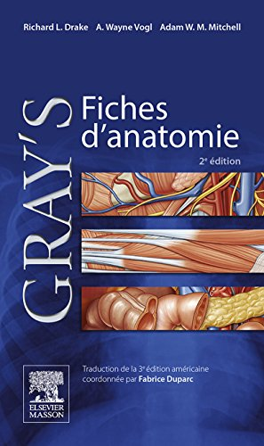 Gray's Fiches d'anatomie (French Edition)