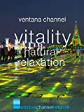 Vitality natural relaxation
