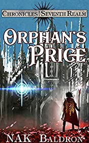 Orphan's Price: Chronicles of the Seventh Realm (Ren's Tale Book 1)