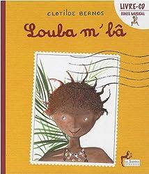 Loula m'bâ (1CD audio)