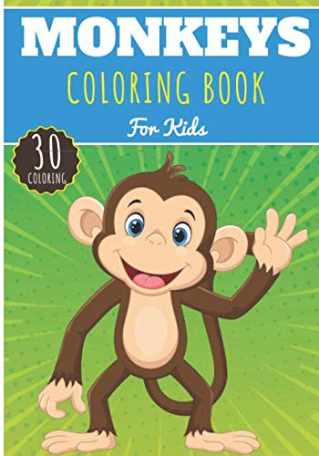 Monkeys Coloring Book: For Kids Girls & Boys | Kids