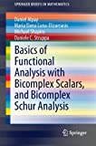 img - for Basics of Functional Analysis with Bicomplex Scalars, and Bicomplex Schur Analysis (SpringerBriefs in Mathematics) book / textbook / text book