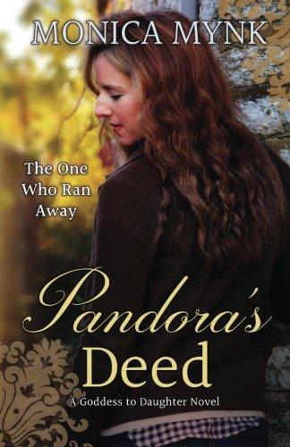 Pandora's Deed (Goddess to Daughter) (Volume 1) PDF