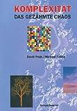 img - for Komplexit t   das gez hmte Chaos (German Edition) book / textbook / text book