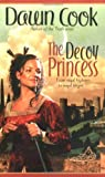 The Decoy Princess, Dawn Cook, 0441013554