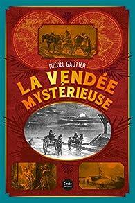 Vendée mystérieuse par Gautier