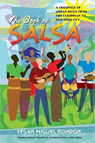 The Book of Salsa: A Chronicle of Urban Music from the Caribbean to New York City Latin America in Translation/en Traduccion/em Traducao: Amazon.es: Jackie ...