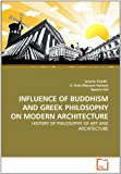 INFLUENCE OF BUDDHISM AND GREEK PHILOSOPHY ON MODERN ARCHITECTURE, Javeria Shaikh and S. Ifrah Maryam Hashmi, 3639332040