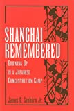 Shanghai Remembered, James G. Sanborn, 0533161061