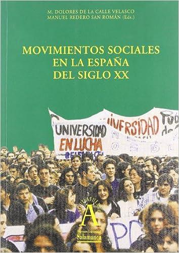 Movimientos sociales en la España del siglo XX Aquilafuente ...