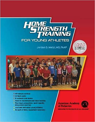 Home Strength Training for Young Athletes: 9781581107166: Medicine