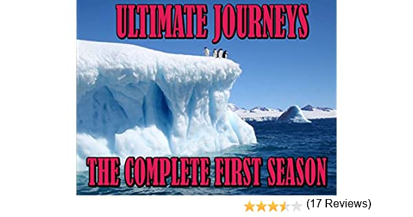 Amazon.com: Ultimate Journeys - The Complete First Season: John Hedges, John Stoneman: Amazon Digital Services LLC